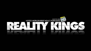 Reality Kings premium sex videos porn movies